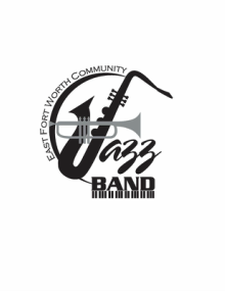 East Fort Worth Community Jazz Band, Fort Worth TX